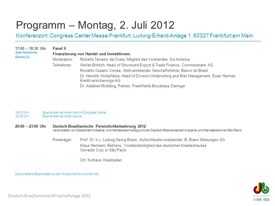 Dienstag, 3. Juli 2012 Congress Center Messe Frankfurt