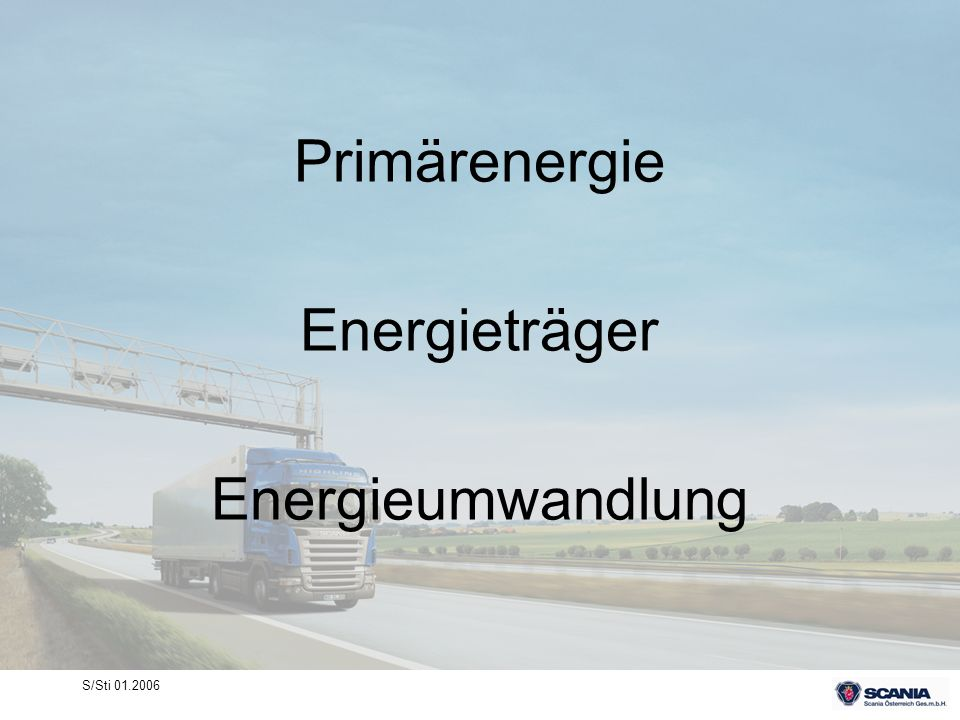 Primärenergie Energieträger Energieumwandlung S/Sti 01.2006