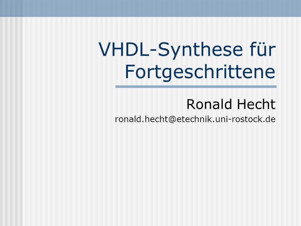 VHDL-Synthese für Fortgeschrittene