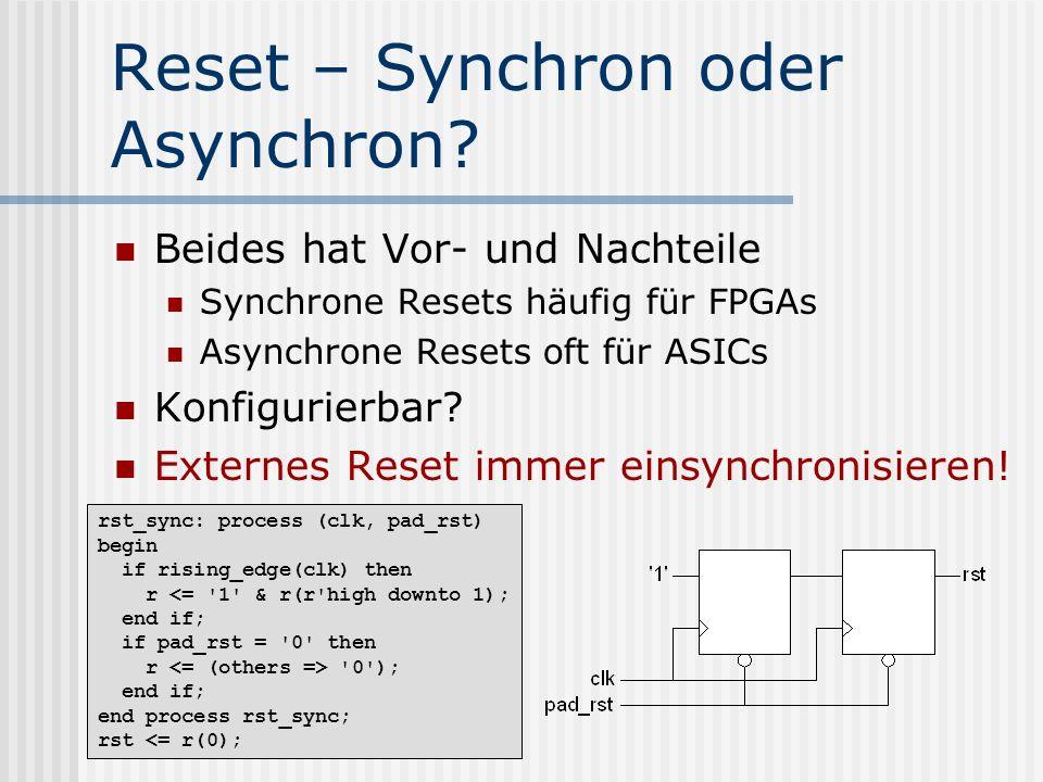 Reset – Synchron oder Asynchron