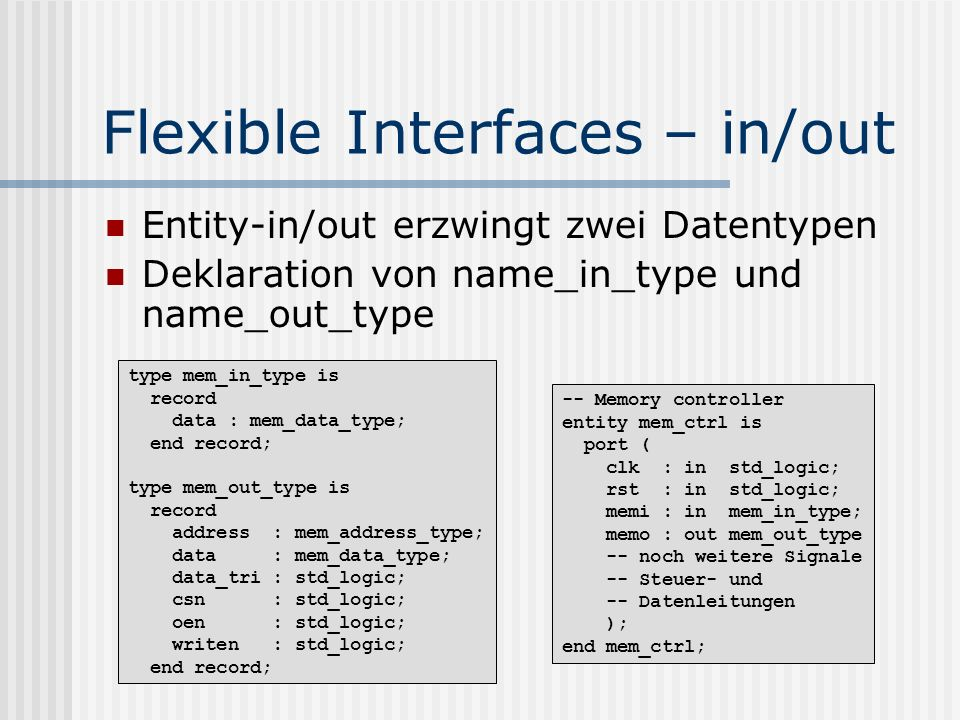 Flexible Interfaces – in/out