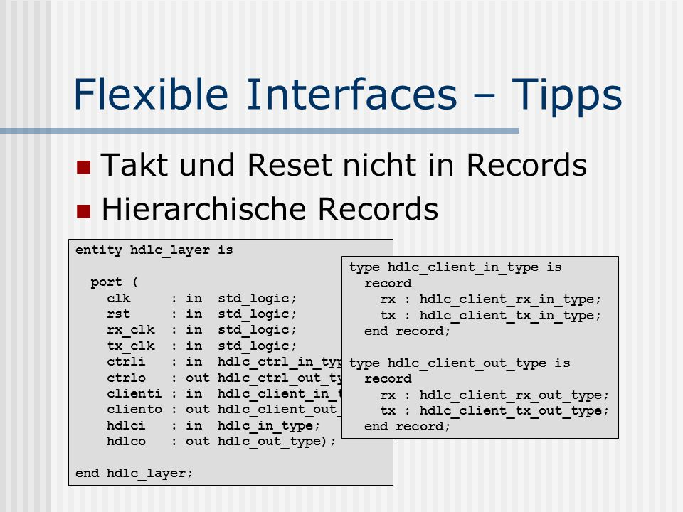 Flexible Interfaces – Tipps