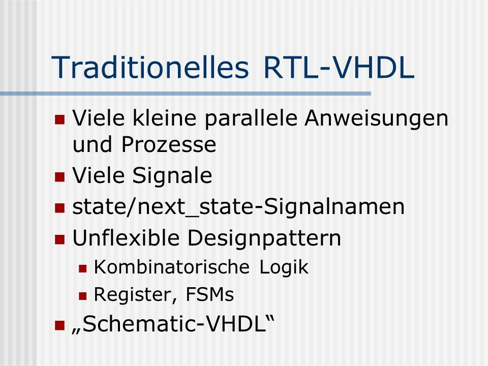 Traditionelles RTL-VHDL