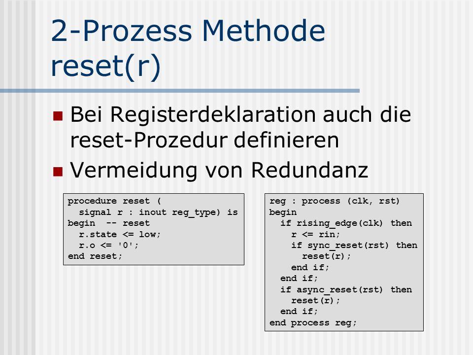 2-Prozess Methode reset(r)