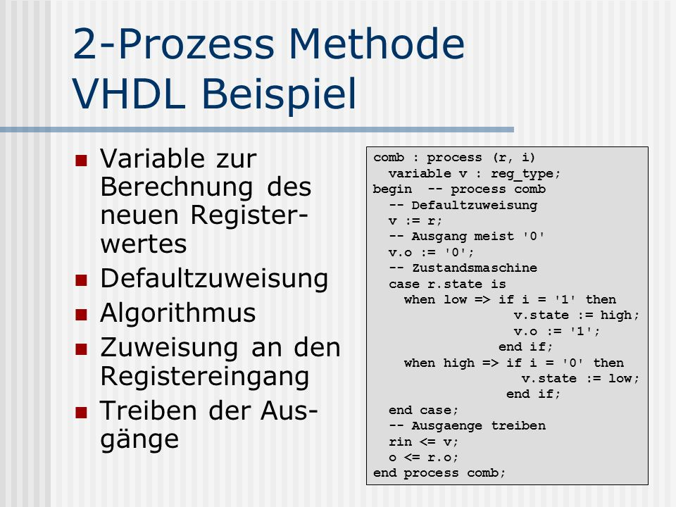 2-Prozess Methode VHDL Beispiel