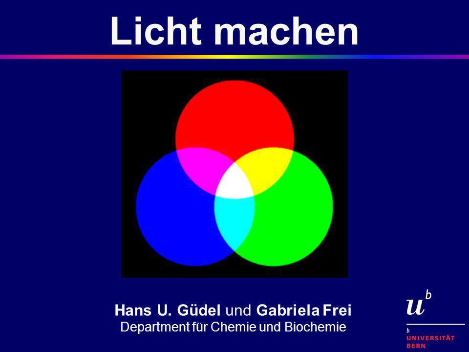 Licht machen Hans U. Güdel und Gabriela Frei