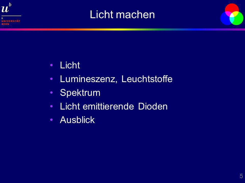 Licht machen Licht Lumineszenz, Leuchtstoffe Spektrum