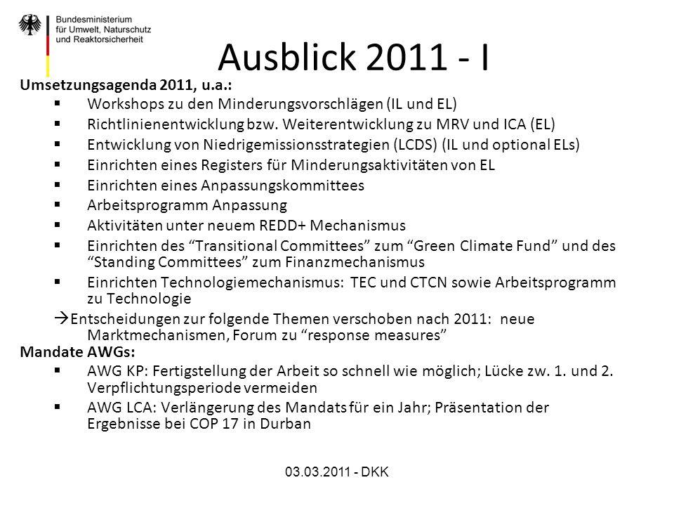 Ausblick 2011 - I Umsetzungsagenda 2011, u.a.: