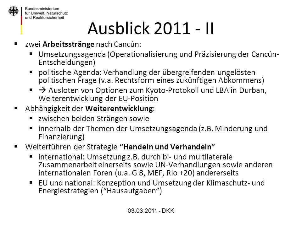 Ausblick 2011 - II zwei Arbeitsstränge nach Cancún: