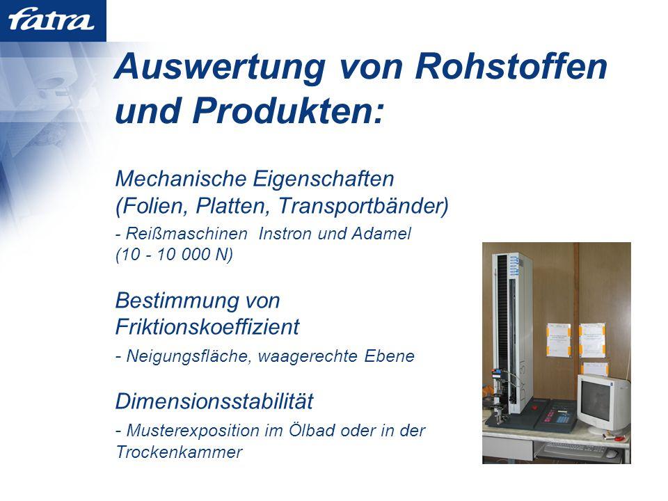 Auswertung von Rohstoffen und Produkten: