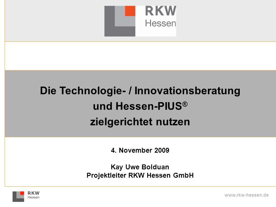 Die Technologie- / Innovationsberatung Projektleiter RKW Hessen GmbH