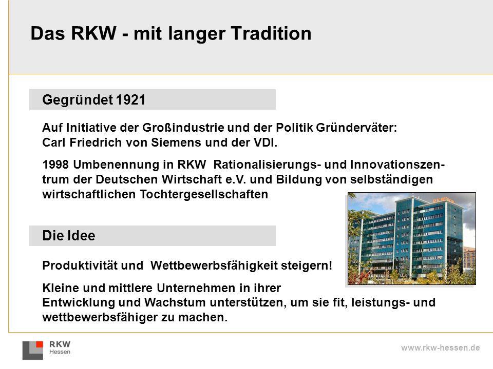 Das RKW - mit langer Tradition