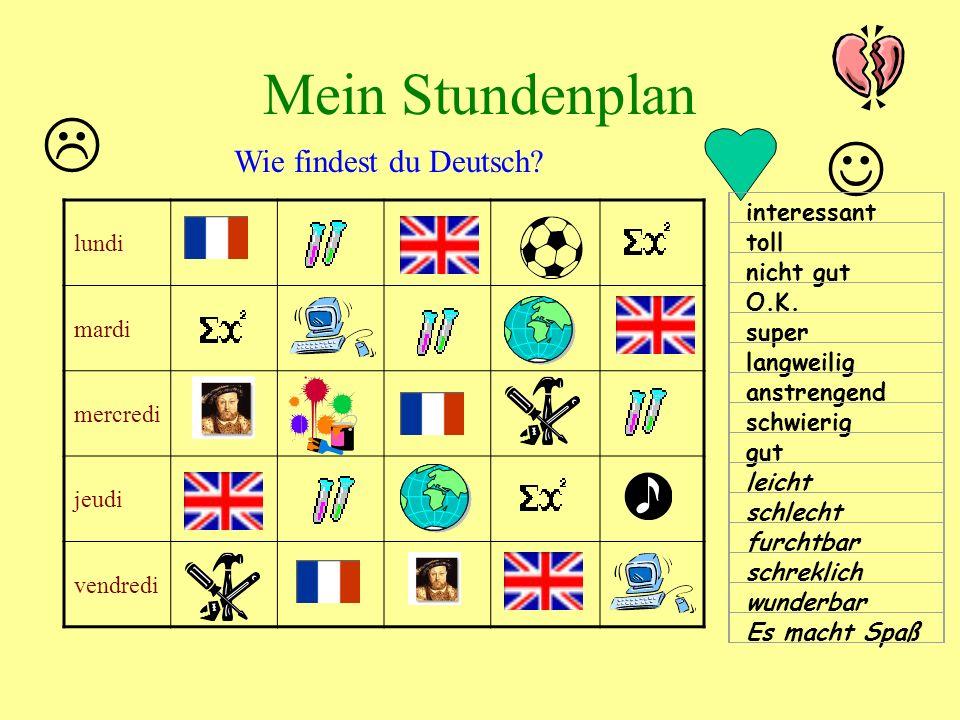   Mein Stundenplan Wie findest du Deutsch lundi mardi mercredi
