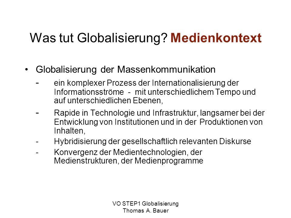Was tut Globalisierung Medienkontext