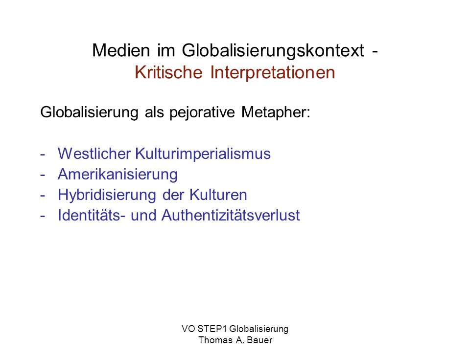 Medien im Globalisierungskontext - Kritische Interpretationen