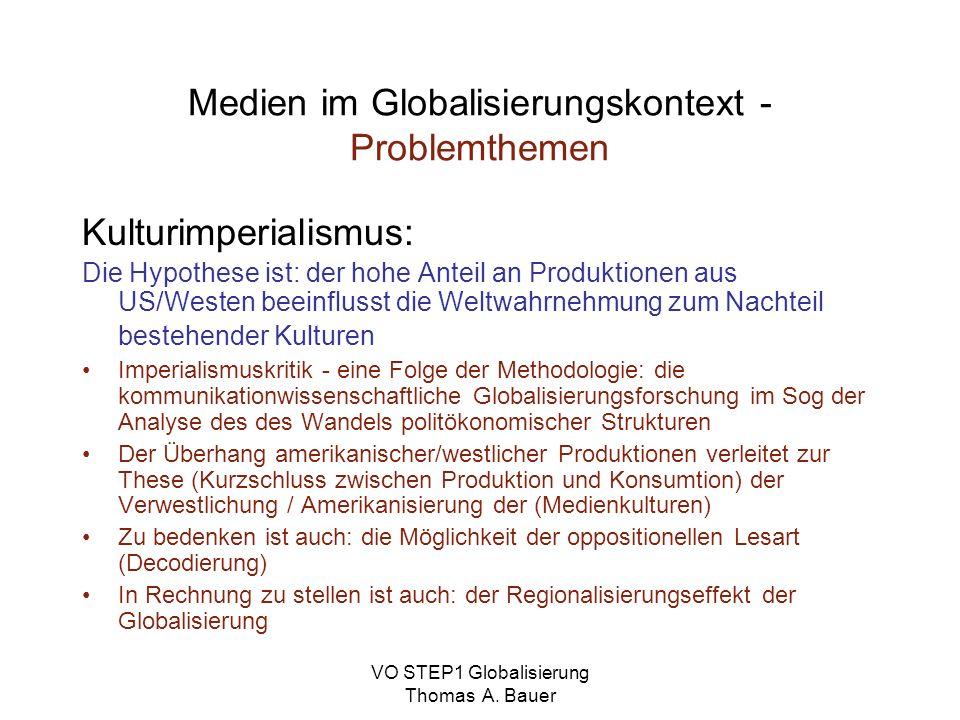 Medien im Globalisierungskontext - Problemthemen