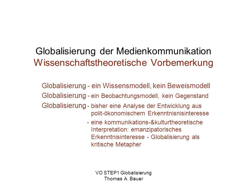 VO STEP1 Globalisierung Thomas A. Bauer