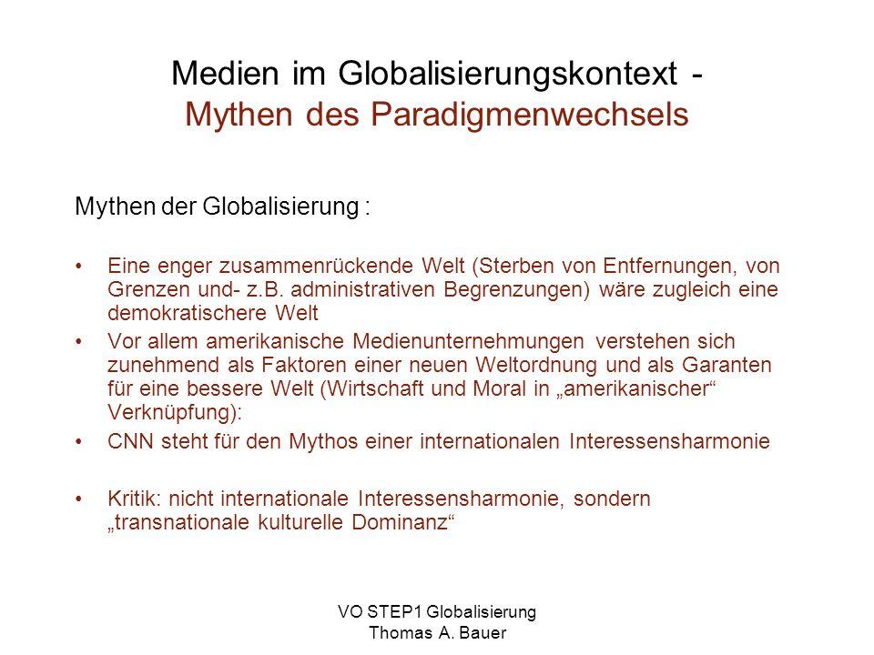 Medien im Globalisierungskontext - Mythen des Paradigmenwechsels