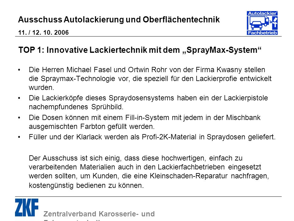"TOP 1: Innovative Lackiertechnik mit dem ""SprayMax-System"