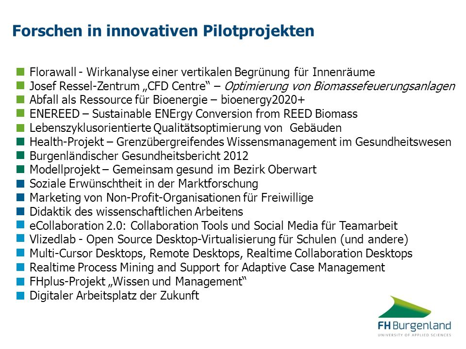 Forschen in innovativen Pilotprojekten