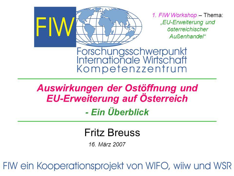 """1. FIW Workshop – Thema: """"EU-Erweiterung und. österreichischer. Außenhandel"""