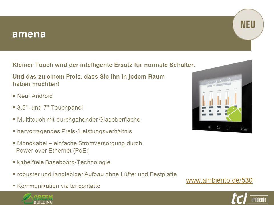 amena Kleiner Touch wird der intelligente Ersatz für normale Schalter. Und das zu einem Preis, dass Sie ihn in jedem Raum haben möchten!