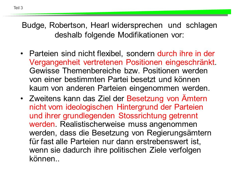 Budge, Robertson, Hearl widersprechen und schlagen deshalb folgende Modifikationen vor: