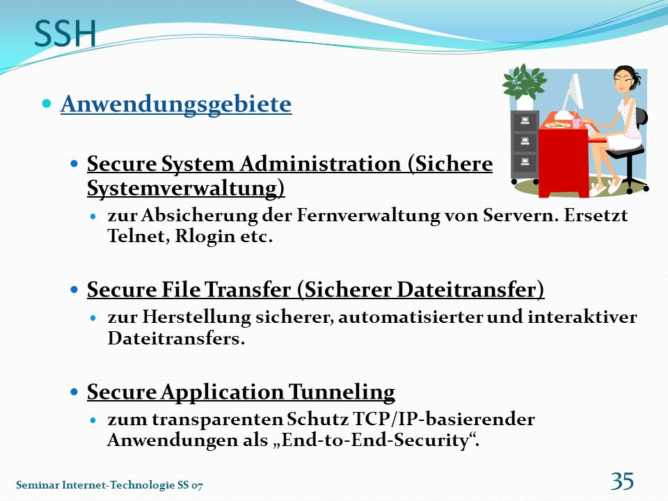 SSH Anwendungsgebiete