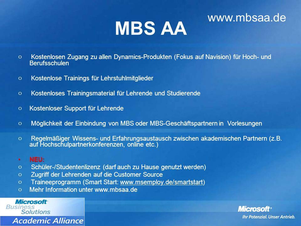 MBS AA www.mbsaa.de. Kostenlosen Zugang zu allen Dynamics-Produkten (Fokus auf Navision) für Hoch- und Berufsschulen.