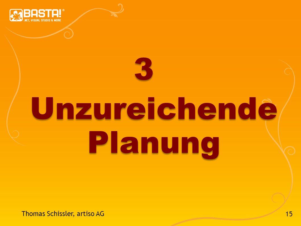 3 Unzureichende Planung