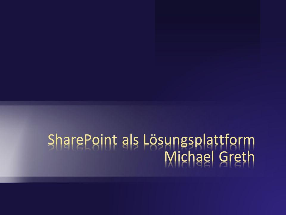 SharePoint als Lösungsplattform Michael Greth