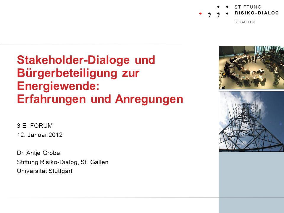 Stakeholder-Dialoge und Bürgerbeteiligung zur Energiewende: Erfahrungen und Anregungen