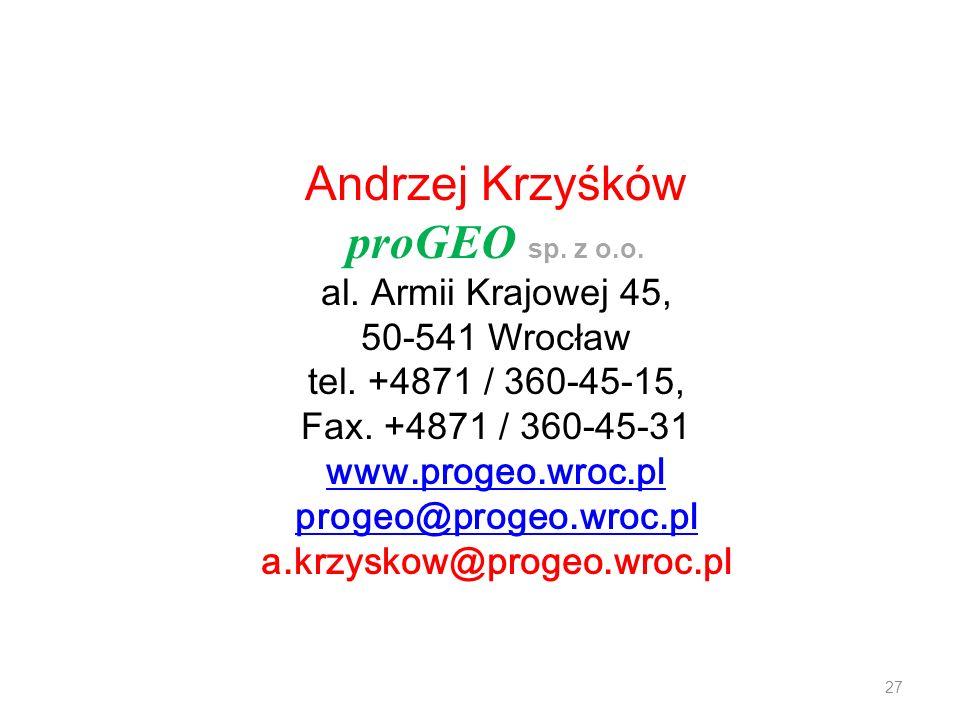 Andrzej Krzyśków proGEO sp. z o.o. al. Armii Krajowej 45,