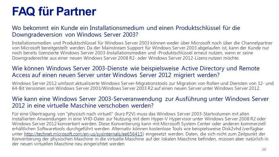 FAQ für Partner Wo bekommt ein Kunde ein Installationsmedium und einen Produktschlüssel für die Downgradeversion von Windows Server 2003
