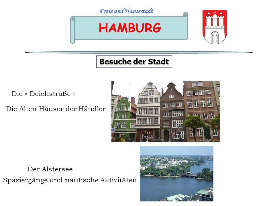 HAMBURG Besuche der Stadt Freie und Hansestadt Die « Deichstraße »