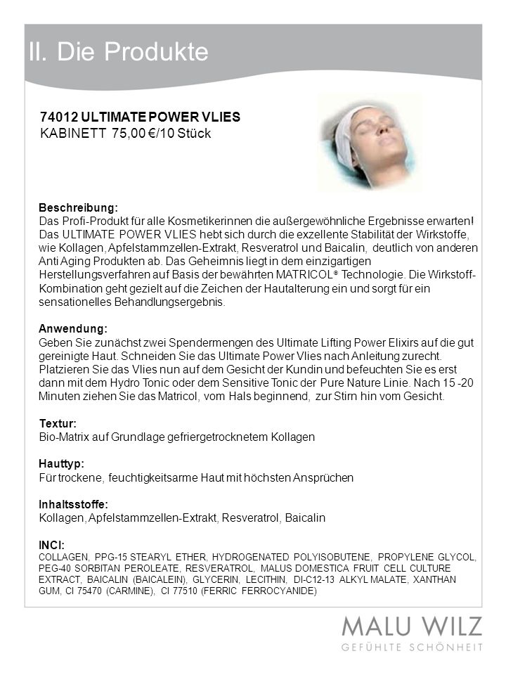 II. Die Produkte 74012 ULTIMATE POWER VLIES KABINETT 75,00 €/10 Stück