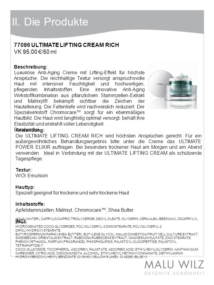 II. Die Produkte 77086 ULTIMATE LIFTING CREAM RICH VK 95,00 €/50 ml