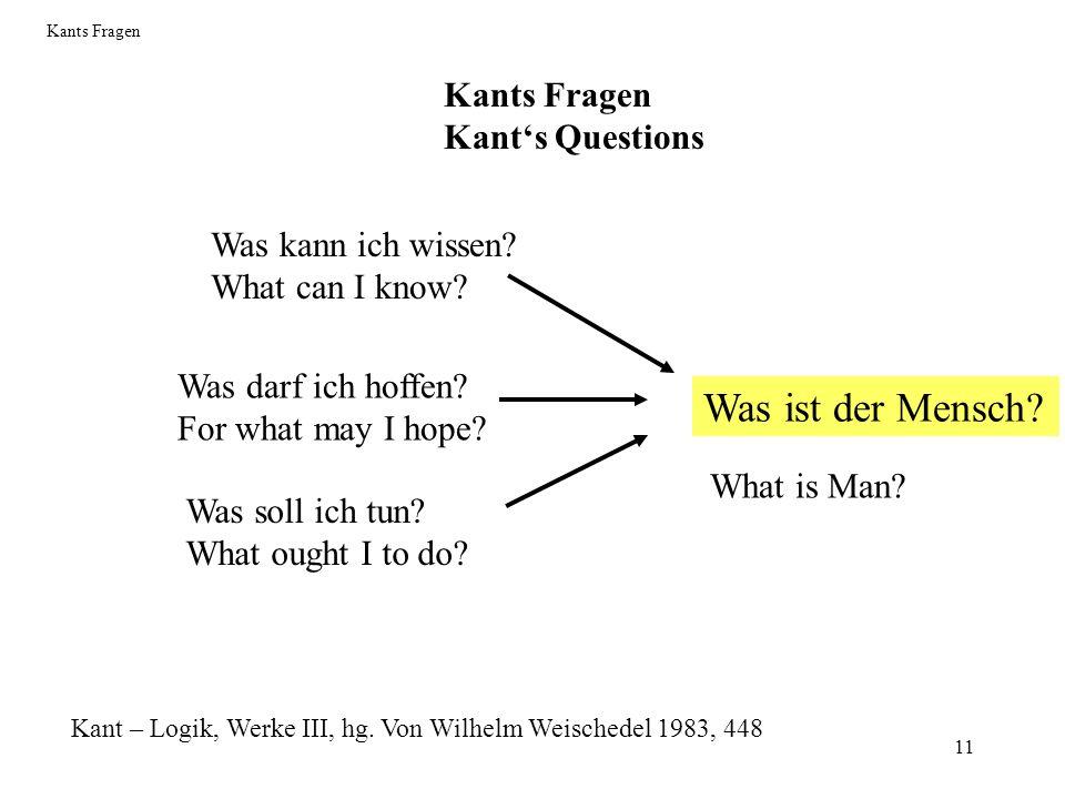 Was ist der Mensch Kants Fragen Kant's Questions