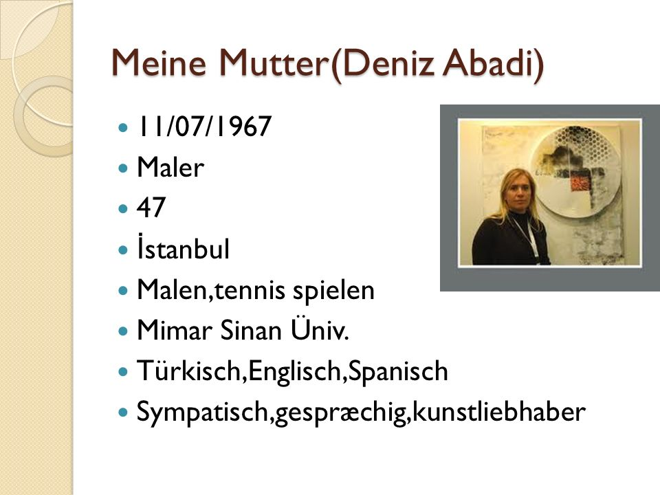 Meine Mutter(Deniz Abadi)