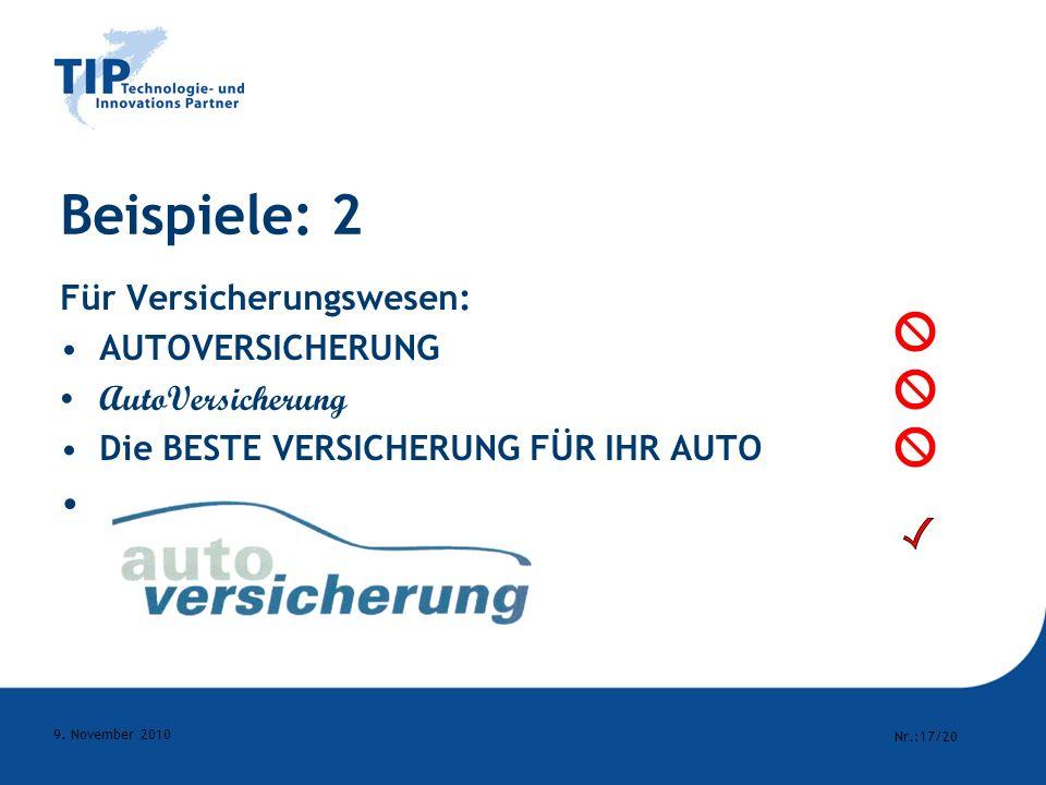 Beispiele: 2 Für Versicherungswesen: AUTOVERSICHERUNG AutoVersicherung