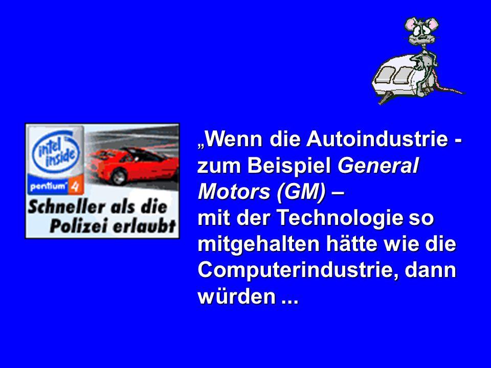 """Wenn die Autoindustrie - zum Beispiel General Motors (GM) –"