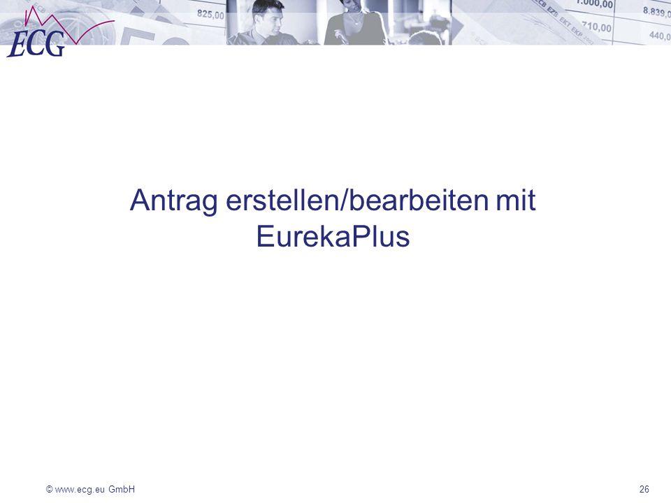 Antrag erstellen/bearbeiten mit EurekaPlus