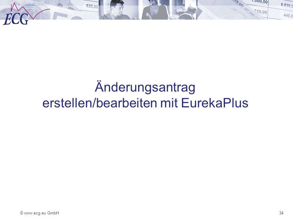 Änderungsantrag erstellen/bearbeiten mit EurekaPlus
