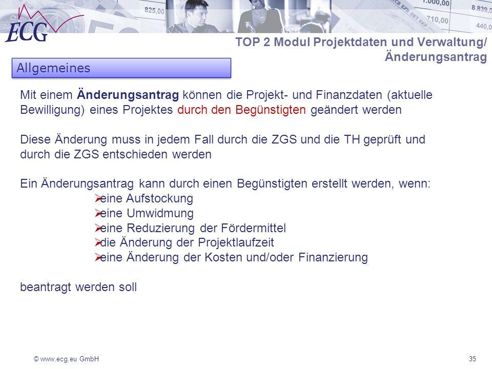 TOP 2 Modul Projektdaten und Verwaltung/ Änderungsantrag Allgemeines