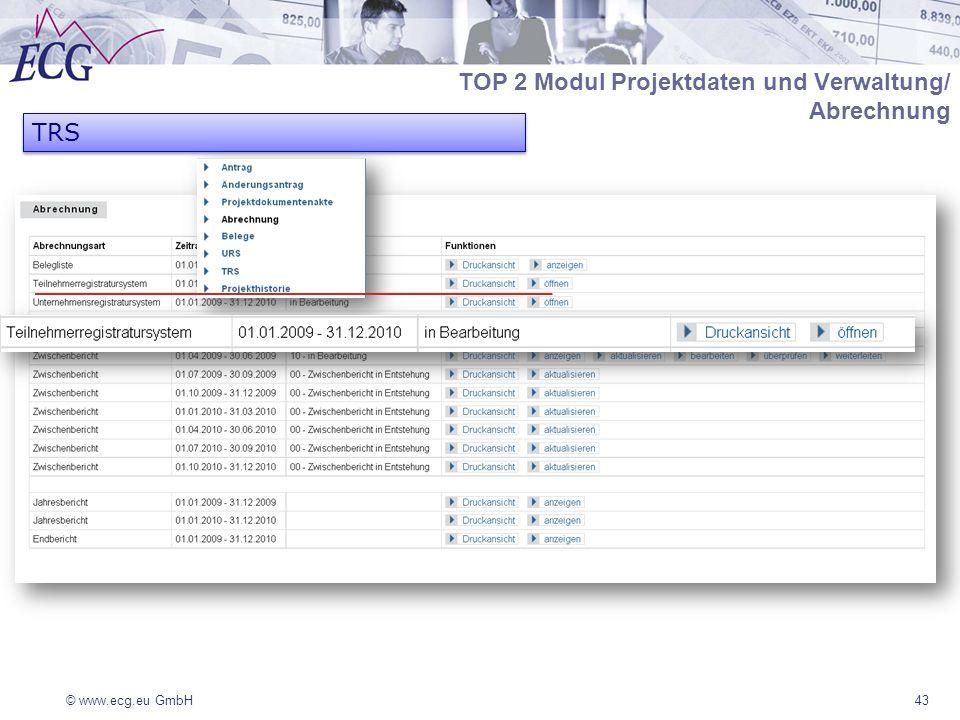 TOP 2 Modul Projektdaten und Verwaltung/ Abrechnung TRS