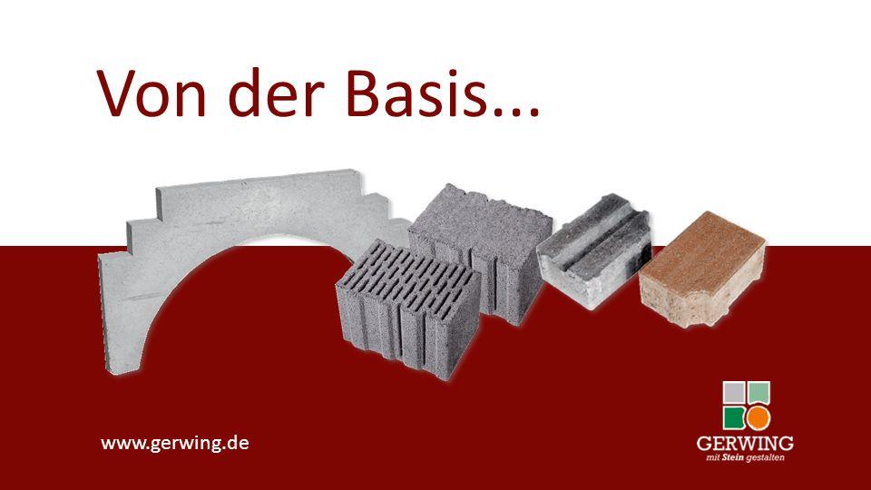 Von der Basis... www.gerwing.de