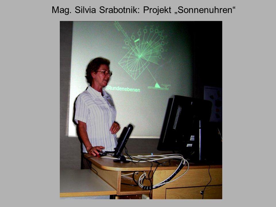 """Mag. Silvia Srabotnik: Projekt """"Sonnenuhren"""