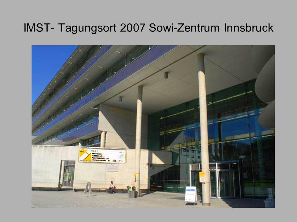 IMST- Tagungsort 2007 Sowi-Zentrum Innsbruck