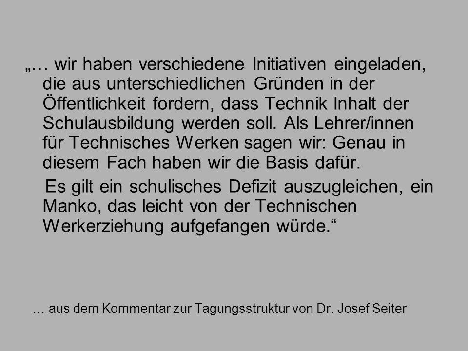 … aus dem Kommentar zur Tagungsstruktur von Dr. Josef Seiter