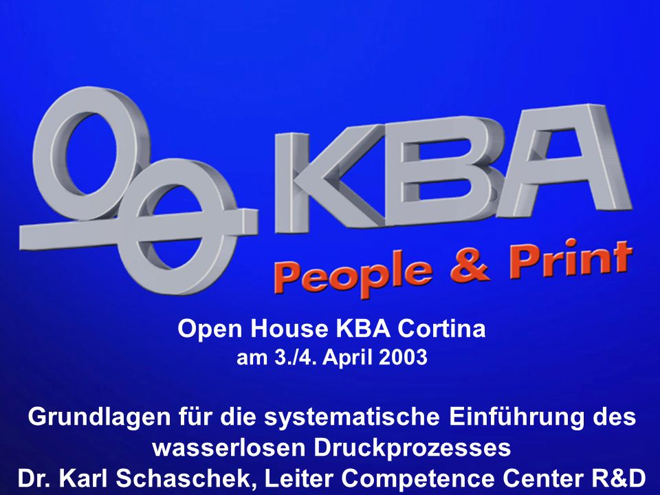 Open House KBA Cortina am 3./4. April 2003.